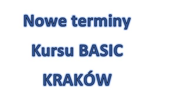 Nowe terminy basic kraków